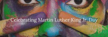 Martin Luther King Celebration